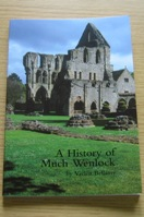 A History of Much Wenlock.