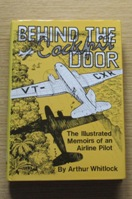 Behind the Cockpit Door: The Illustrated Memoirs of an Airline Pilot.