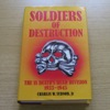 Soldiers of Destruction: The SS Death's Head Division 1933-1945.