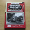 Liverpool Tramways: 2 - The Southern Routes.